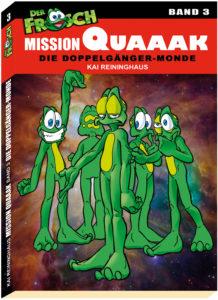 Cover des 3. Bandes der Mission Quaaak (c) Kai Reininghaus